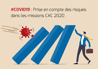 Prise en compte des risques liés à la pandémie du Covid-19 dans les missions CAC 2020